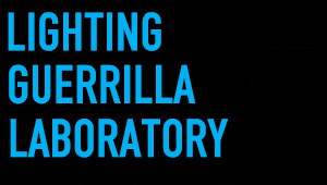 Lighting Guerrilla                         Laboratory